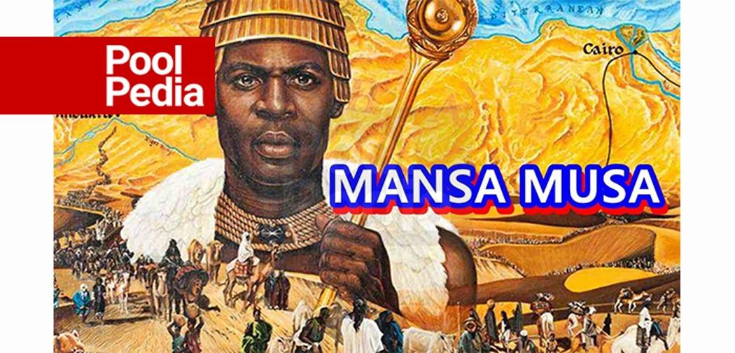 مانسا موسی، ثروتمندترین فرد جهان